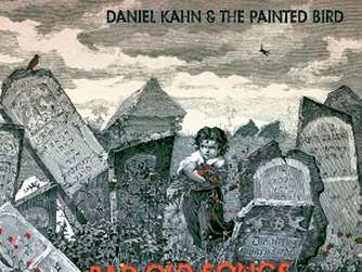 Daniel Kahn & The Painted Bird: Bad Old Days. Neue CD bei Oriente Music