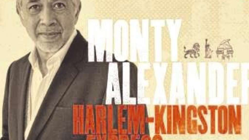 Monty Alexander: Harlem-Kingston Express