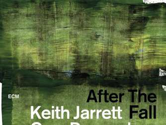 Neue CD: Keith Jarrett / Gary Peacock / Jack DeJohnette: After The Fall